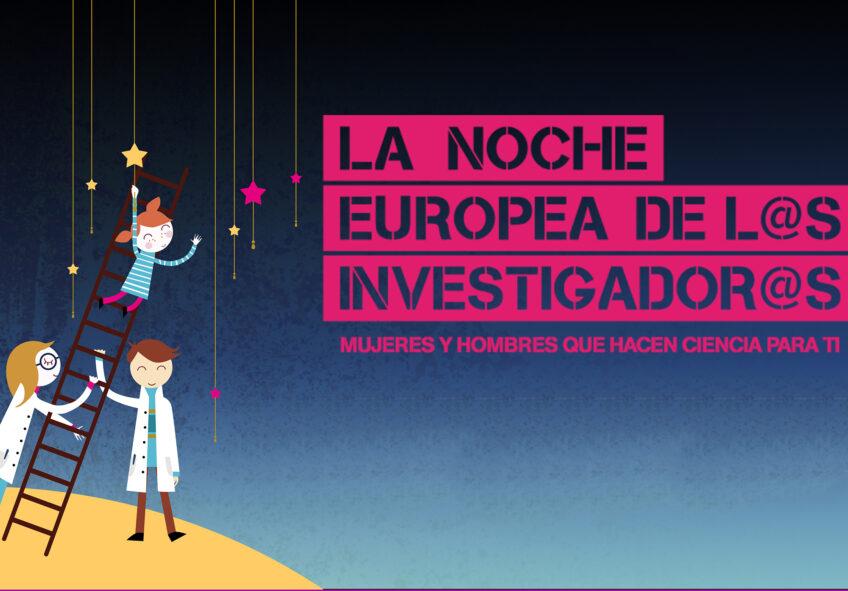 NOCHE EUROPEA DE L@S INVESTIGADOR@S