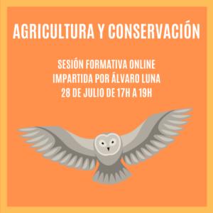 """""""AGRICULTURA Y CONSERVACIÓN""""- Sesión Formativa"""