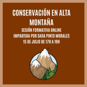 """""""CONSERVACIÓN EN ALTA MONTAÑA"""" – Sesión Formativa Online"""