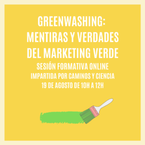 """GREENWASHING: MENTIRAS Y VERDADES DEL MARKETING VERDE"" – Sesión Formativa Online"