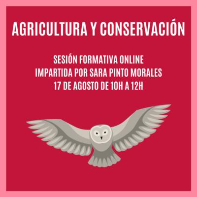 """""""AGRICULTURA Y CONSERVACIÓN""""- Sesión Formativa Online"""