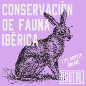"""""""WORKSHOP CONSERVACIÓN DE FAUNA IBÉRICA""""- ONLINE"""