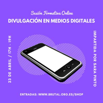 """""""DIVULGACIÓN EN MEDIOS DIGITALES"""" – Sesión Formativa Online"""